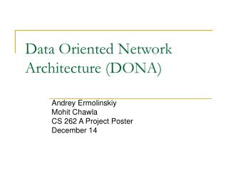 Data Oriented Network Architecture (DONA)