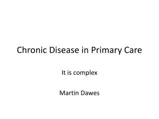 Chronic Disease in Primary Care