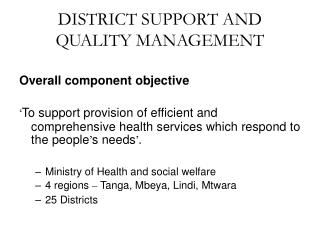 DISTRICT SUPPORT AND QUALITY MANAGEMENT