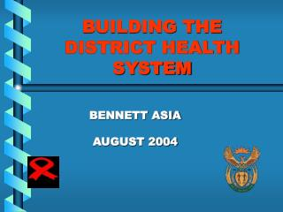 BUILDING THE DISTRICT HEALTH SYSTEM