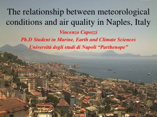The relationship between meteorological conditions and air quality in Naples , Italy