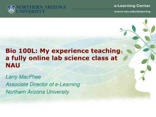Bio 100L: My experience teaching a fully online lab science class at NAU