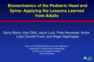 Biomechanics of the Pediatric Head and Spine: Applying the Lessons Learned from Adults