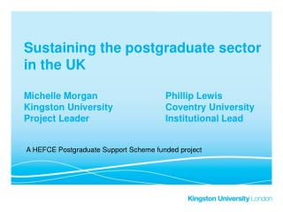 A HEFCE Postgraduate Support Scheme funded project