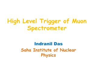 High Level Trigger of  M uon  Spectrometer