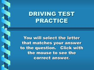 DRIVING TEST PRACTICE