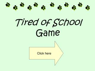Tired of School Game