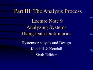 Lecture Note 9 Analyzing Systems Using Data Dictionaries