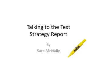 Talking to the Text  Strategy Report