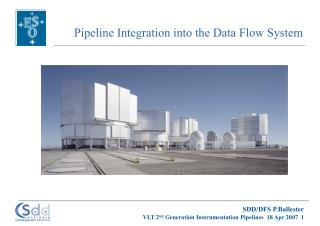 Pipeline Integration into the Data Flow System