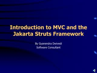 Introduction to MVC and the Jakarta Struts Framework