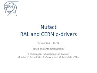 Nufact RAL and CERN p-drivers