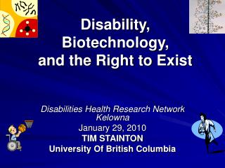 Disability, Biotechnology, and the Right to Exist