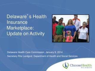 Delaware ' s Health Insurance Marketplace: Update on Activity