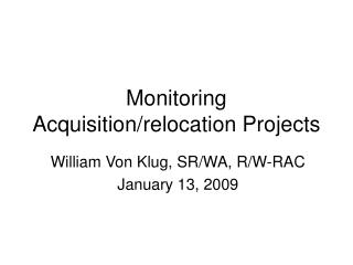 Monitoring Acquisition/relocation Projects