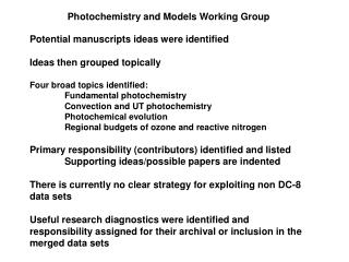 Photochemistry and Models Working Group