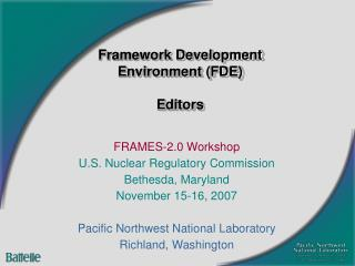 Framework Development Environment (FDE) Editors