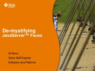 De-mystifying  JavaServer ™ Faces