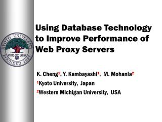 Using Database Technology to Improve Performance of Web Proxy Servers