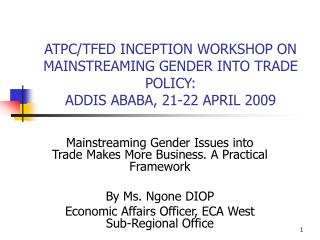 Mainstreaming Gender Issues into Trade Makes More Business. A Practical Framework