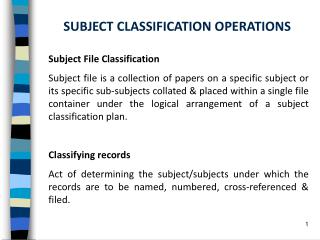SUBJECT CLASSIFICATION OPERATIONS