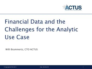Financial Data and the Challenges for the Analytic Use Case