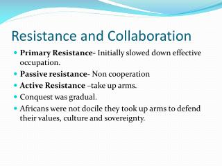 Resistance and Collaboration
