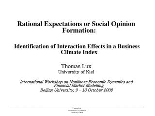 Rational Expectations or Social Opinion Formation: