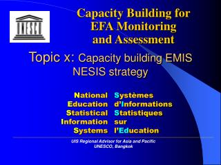 Topic x:  Capacity building EMIS NESIS strategy