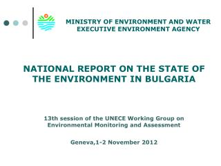 MINISTRY OF ENVIRONMENT AND WATER EXECUTIVE ENVIRONMENT AGENCY