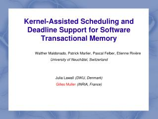 Kernel-Assisted Scheduling and Deadline Support for Software Transactional Memory