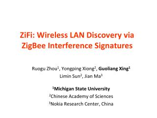 ZiFi: Wireless LAN Discovery via ZigBee Interference Signatures