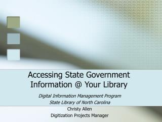 Accessing State Government Information @ Your Library