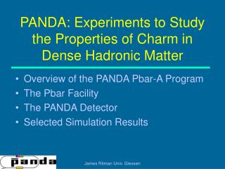 PANDA: Experiments to Study the Properties of Charm in Dense Hadronic Matter