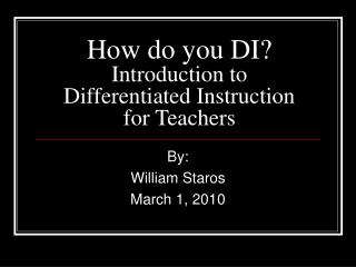 How do you DI? Introduction to Differentiated Instruction for Teachers