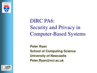DIRC PA6: Security and Privacy in Computer-Based Systems
