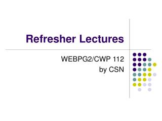 Refresher Lectures