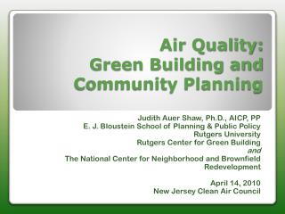 Air Quality:  Green Building and Community Planning