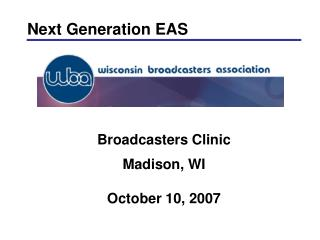 Broadcasters Clinic Madison, WI October 10, 2007