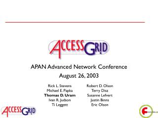 APAN Advanced Network Conference August 26, 2003