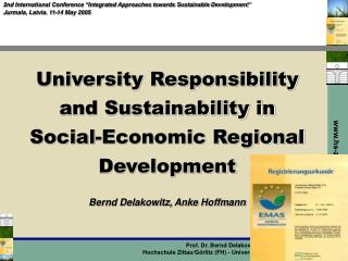 University Responsibility and Sustainability in  Social-Economic Regional Development