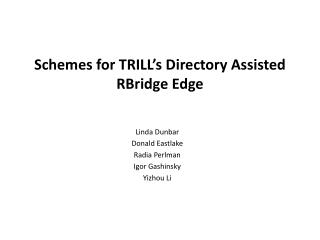 Schemes for TRILL's Directory Assisted RBridge Edge