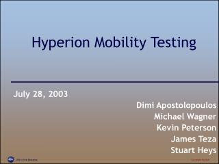 Hyperion Mobility Testing