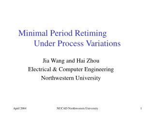 Minimal Period Retiming 	Under Process Variations