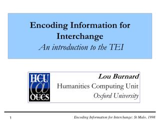 Encoding Information for Interchange An introduction to the TEI
