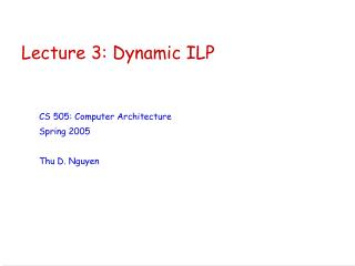 Lecture 3: Dynamic ILP