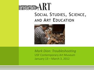Social Studies, Science, and Art Education