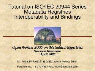 Tutorial on ISO/IEC 20944 Series Metadata Registries Interoperability and Bindings