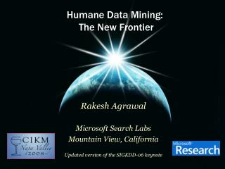 Humane Data Mining:  The New Frontier