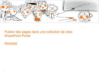 Publier des pages dans une collection de sites SharePoint Portal RXI0402